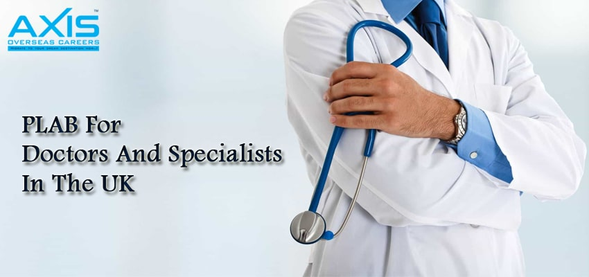 PLAB For Doctors And Specialists In The UK
