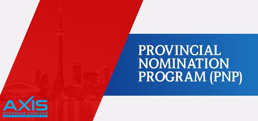 Provincial Nominee Program(PNP)