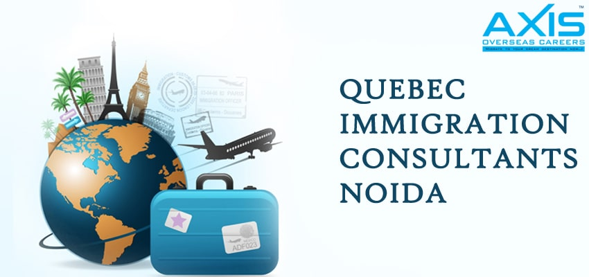 Quebec Immigration Consultants in Noida