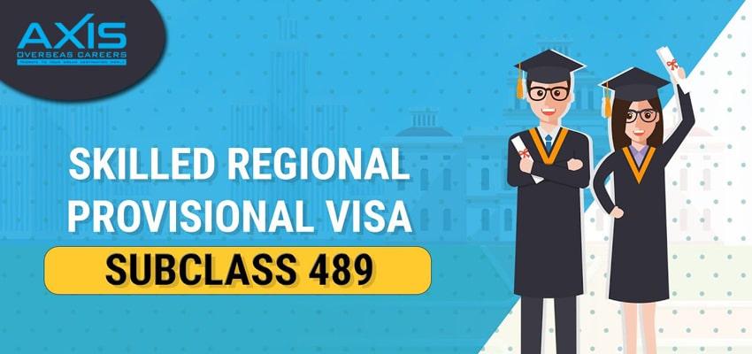 Skilled-Regional(Provisional) Visa Subclass 489