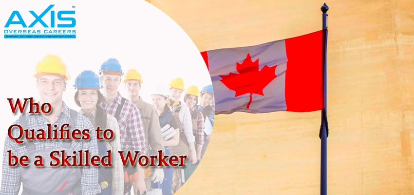 Who Qualifies to be a Skilled Worker